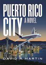 Puerto Rico City - The Novel